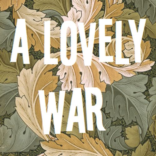 A Lovely War