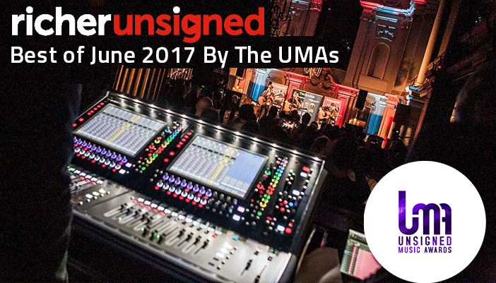 Best of June 2017 by The Unsigned Music Awards